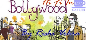 Hi Fi In Bollywood By Rishi Vohra – A Review
