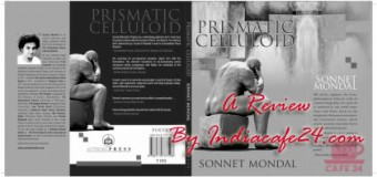 Review of Prismatic Celluloid By Sonnet Mondal