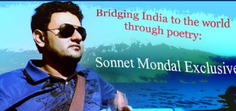 Bridging India to the world through poetry:Sonnet Mondal Exclusive Coming soon