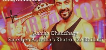 Ashish Chaudhary Emerges As India's Khatron Ke Khilladi