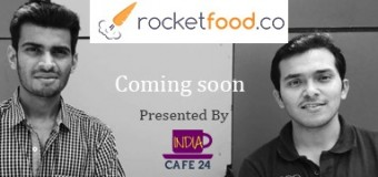 The Story of RocketFood By Anurag and Abhineet- Coming Soon