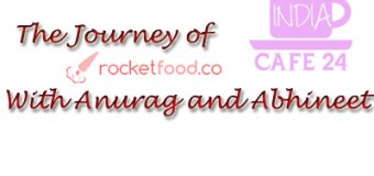 The Inspiring Journey of Rocketfood Revealed By Anurag Singh