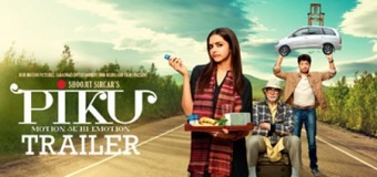 Piku – Movie Review