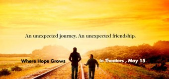 Where Hope Grows- Movie Review