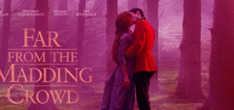 Far From the Madding Crowd – Movie Review