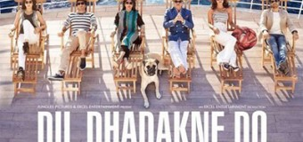 Dil Dhadhakne Do- Movie Review