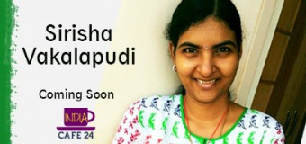 Sirisha Vakalapudi- An Innovative Entrepreneur – Coming Soon