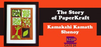 Kamakshi Kamath Shenoy And The Story Of Making PaperKraft