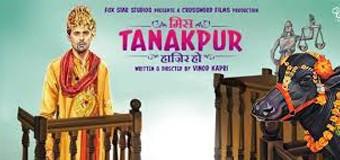 Miss Tanakpur Hazir Ho – Movie Review