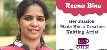 Reena Bino- Her Passion Made Her  An Artist of Knitting World