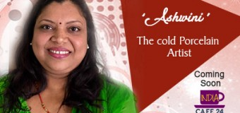 Ashwini- The Cold Porcelain Artist- Coming Soon