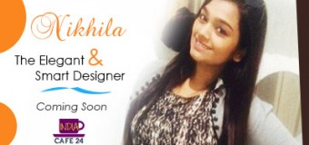 Nikhila- The Elegant Smart Designer- Coming Soon