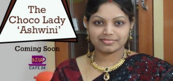 The Choco Lady- Ashwini- Coming Soon