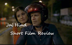 Jai Hind- Short Film Review