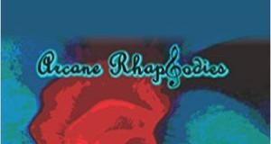 Arcane Rhapsodies By Navya Jain – A Book Review