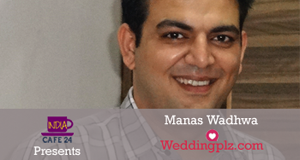Manas Wadhwa @ WeddingPlz.Com – A Dream Of A Dreamer