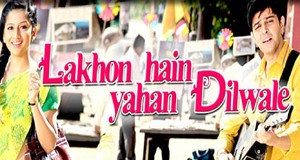 Lakhon Hai Yahan Dilwale – Movie Review