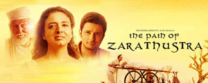 The Path Of Zarathustra – Movie Review