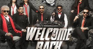 Welcome Back- Movie Review