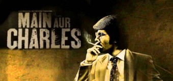 Main Aur Charles – Movie Review