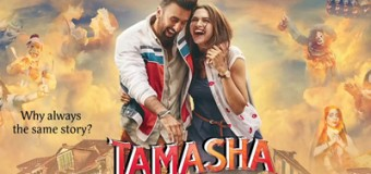 Tamasha – Movie Review
