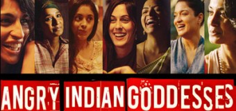 Angry Indian Goddesses – Movie Review