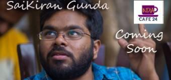SaiKiran Gunda  The Startup World Expert – Coming Soon