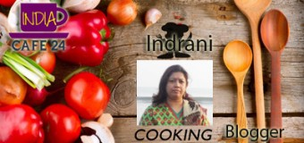 Meeting The Bengali Queen of Cooking – Blogger Indrani Dhar