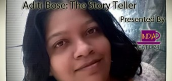 Aditi Bose: The Story Teller