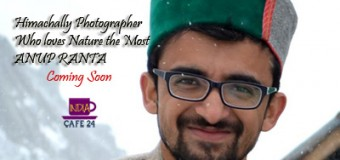 Anup Ranta Himachally Photographer – Coming Soon