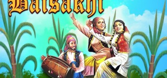 Baisakhi – A Festival Of Hope, Happiness And Most Importantly Faith