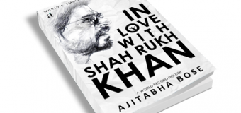 In Love With Shahrukh Khan by Ajitabha Bose – Book Review