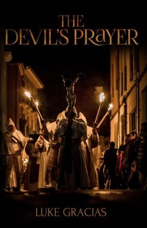 Devil's Prayer by Luke Gracias Book review