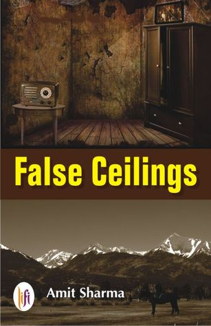 False Ceiling, Amit Sharma , Book Review, LiFi Publications Pvt Ltd