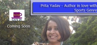 Prita Yadav – Author In Love With Sports Genre – Coming Soon