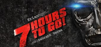 7 Hours To Go   – Movie Review