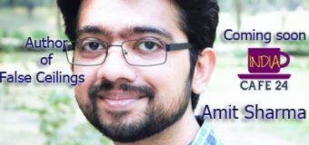 Amit Sharma- Author Of False Ceilings – Coming Soon