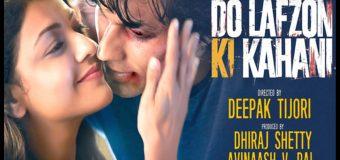 Do Lafzon Ki Kahani  – Movie Review