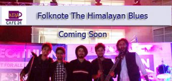 Folk Note The Himalayan Blues With Anshul – Coming Soon