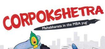 Corpokshetra: Mahabharata In The MBA Yug – A Book Review