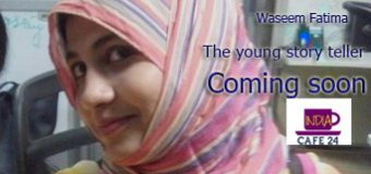 Waseem Fatima – The Young Story Teller – Coming soon