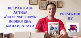 Deepak Kaul Author Who Penned Down  Modern Mahabharata