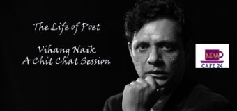 The Life Of Poet Vihang Naik – A Chit Chat Session