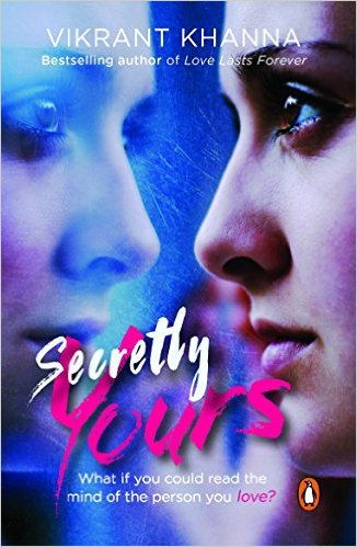 Secretly Yours By Vikrant Khanna – A Book Review