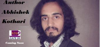 Author Abhishek Kothari- Coming Soon