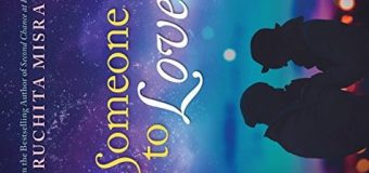 Book Review Of Someone To Love By Ruchita Mishra