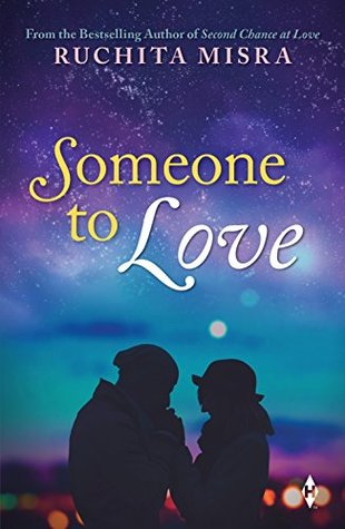 Someone To Love By Ruchita Mishra