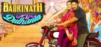 Badrinath Ki Dulhaniya – Movie Review