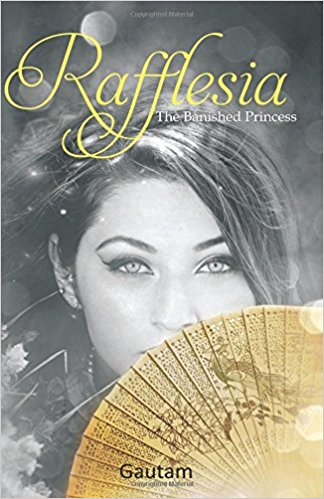 Rafflesia– The Banished Princess