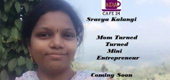 Sravya The Mini Entrepreneur – Coming Soon